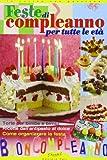 Feste di compleanno per tutte le età