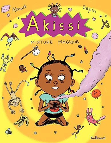 Akissi (Tome 5) - Mixture magique par Marguerite Abouet