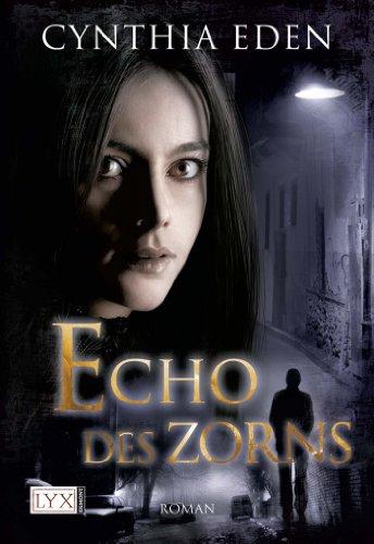 Buchseite und Rezensionen zu 'Echo des Zorns' von Cynthia Eden