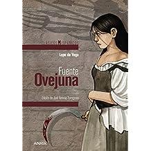 Fuente Ovejuna (Clásicos - Clásicos Hispánicos)