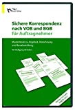 Sichere Korrespondenz nach VOB und BGB f�r Auftragnehmer 2012: Mustertexte zu Angebot, Abrechnung und Bauabwicklung Bild