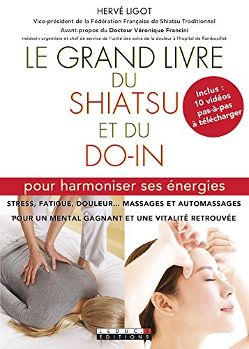"<a href=""/node/177634"">Le grand livre du shiatsu et du do-in</a>"