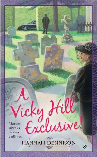 A Vicky Hill Exclusive! by Hannah Dennison (2008-03-04)