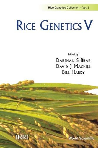 Rice Genetics V - Proceedings Of The Fifth International Rice Genetics Symposium: Volume 5