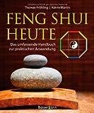 Feng Shui heute - Thomas Fröhling, Katrin Martin-Fröhling
