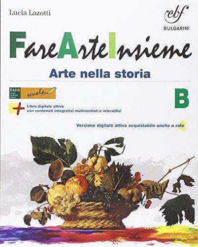 Fare arte insieme. Vol. B. Per la Scuola media. Con e-book. Con espansione online