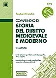 Compendio di storia del diritto medioevale e moderno