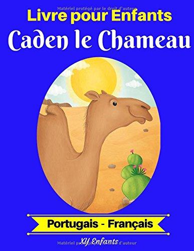 Livre pour Enfants : Caden le Chameau (Portugais-Français)