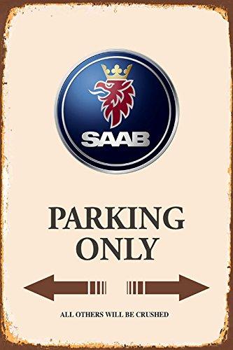 Saab Parking only park schild tin sign schild aus blech garage