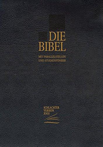 Die Bibel - Schlachter Version 2000: Taschenausgabe mit Parallelstellen. Cover: schwarz