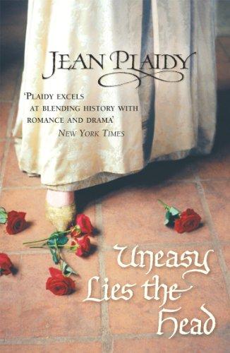 Uneasy Lies the Head: (Tudor Saga)