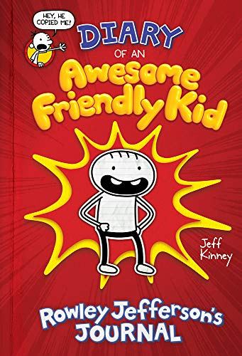 Diary of an Awesome Friendly Kid: Rowley Jefferson's Journal (English Edition)