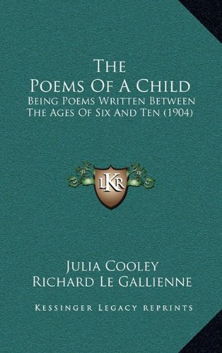 The Poems of a Child: Being Poems Written Between the Ages of Six and Ten (1904)