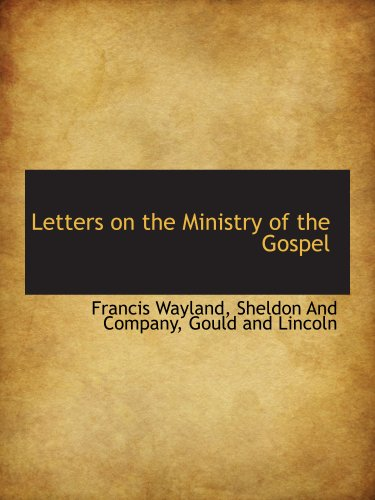 Letters on the Ministry of the Gospel