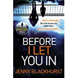 Before I Let You In: Thrilling psychological suspense from No.1 bestseller (English Edition)