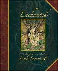 Enchanted: The Faerie and Fantasy Art of Linda Ravenscroft by Linda Ravenscroft (2009-05-05)