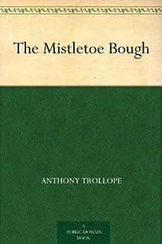 The Mistletoe Bough (English Edition) par [Trollope, Anthony]