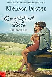 Bei Aufprall Liebe: Jake Braden (Die Bradens in Trusty, CO 6)