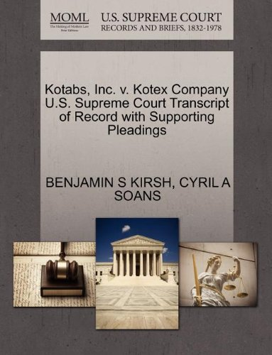 kotabs-inc-v-kotex-company-us-supreme-court-transcript-of-record-with-supporting-pleadings