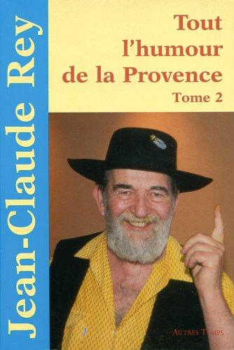Tout l'humour de la Provence, tome 2