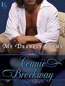 My Dearest Enemy: A Loveswept Classic Romance by [Brockway, Connie]