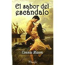Sabor Del Escandalo,El (Phoebe) de Connie Mason (15 jun 2009) Tapa blanda