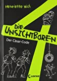 Die unsichtbaren 4 - Der Cäsar-Code: Band 1