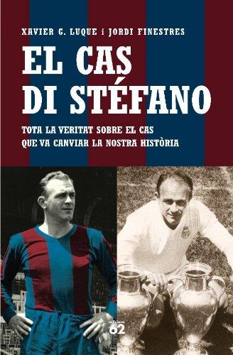 El cas Di Stéfano (No Ficció Book 46) (Catalan Edition) por Jordi Finestres Martínez