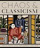 Chaos and Classicism: Art in France, Italy, and Germany, 1918-1936 by Emily Braun (2010-10-31)