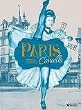 Paris Canaille: Bandits et folles nuits parisiennes...