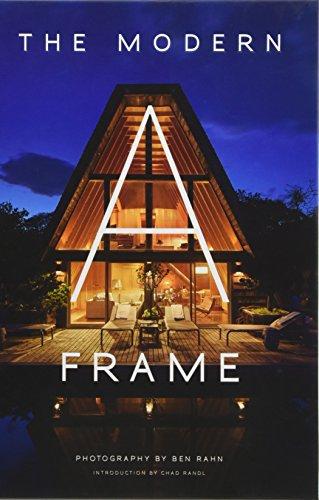 The Modern A-Frame por Ben Rahn