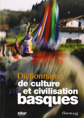 Dictionnaire de Culture et Civilisation Basques