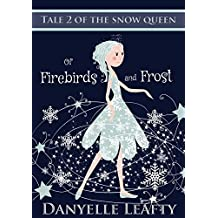 Of Firebirds and Frost (Tales of the Snow Queen Book 2) (English Edition)