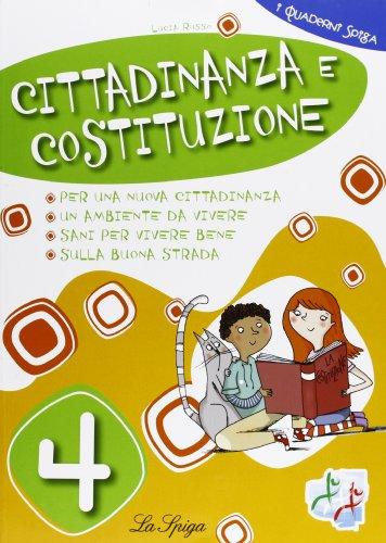 Cittadinanza e Costituzione. Per la 4 classe elementare. Con espansione online