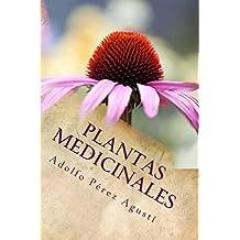 Plantas medicinales: Revisión 2017 (Tratamiento natural nº 69)