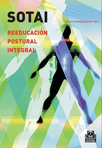 Sotai: Reeducación postural integral (Salud nº 1) por Arturo Valenzuela Serrano