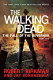 The Walking Dead: The Fall of the Governor Part Two (The Governor Series Book 4)