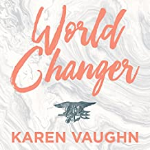 World Changer: A Mother's Story