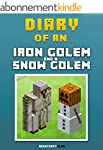 Diary of an Iron Golem and a Snow Gol...