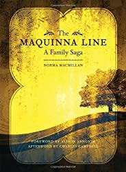 The Maquinna Line: A Family Saga by Norma Macmillan (2010-02-15)