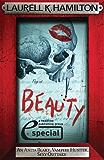 Beauty (An Anita Blake, Vampire Hunter, Sexy Outtake eSpecial) (Anita Blake Vampire Hunter)