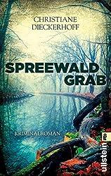 Spreewaldgrab: Kriminalroman (Ein-Fall-für-Klaudia-Wagner 1)