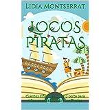 Locos Piratas: Cuentos infantiles.Cuento corto para niños en español sobre los Piratas.