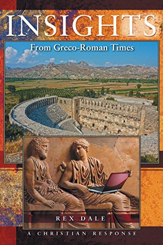 Insights From Greco-Roman Times and a Christian Response