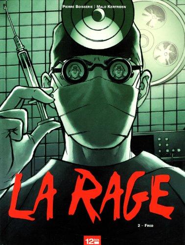 La Rage - Tome 02: Fred