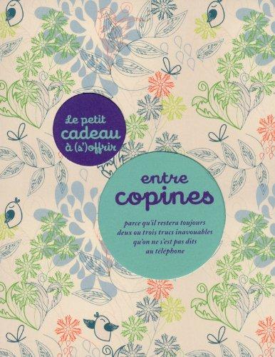 LE PETIT CADEAU A S'OFFRIR ENTRE COPINES