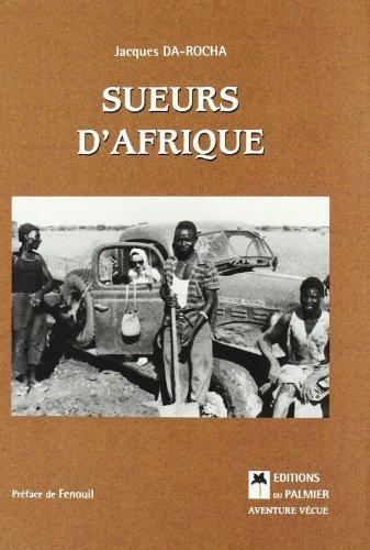 Sueurs d'Afrique par Jacques Da-Rocha