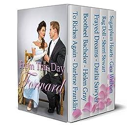 From This Day Forward Historical Romances by [Franklin, Darlene, Gray, Helen, Sawyer, Darlia, Stewart, Sherri, Welborn, Gina]