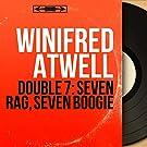 Double 7: Seven Rag, Seven Boogie (Mono Version)