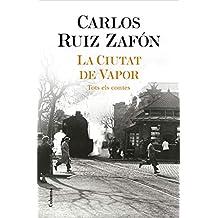 La Ciutat de Vapor (Catalan Edition)
